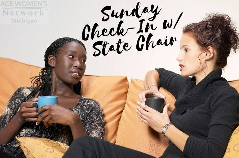 Sunday Check-In with State Chair